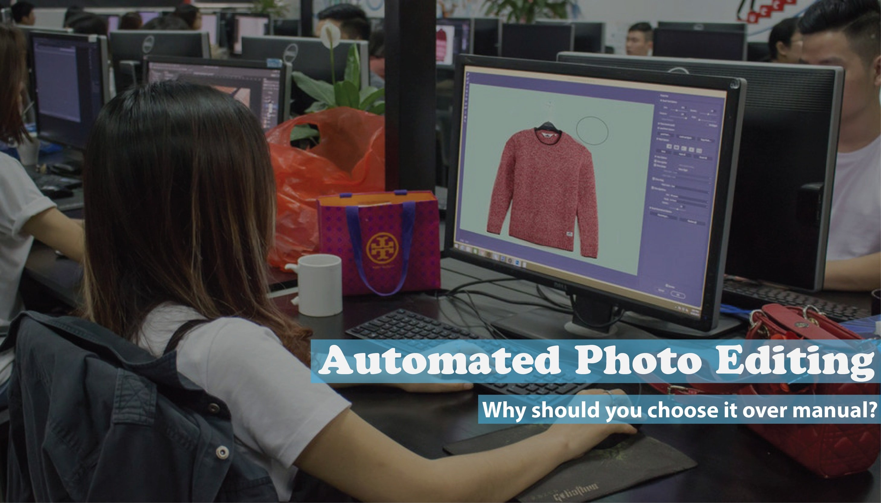 Automated Photo Editing - Why should you choose it over manual editing?